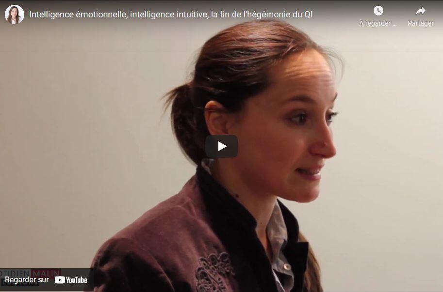 Vidéo : Intelligence intuitive et émotionnelle, la révolution du QI