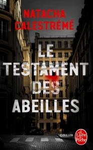 Le Testament des Abeilles, Natacha Calestrémé