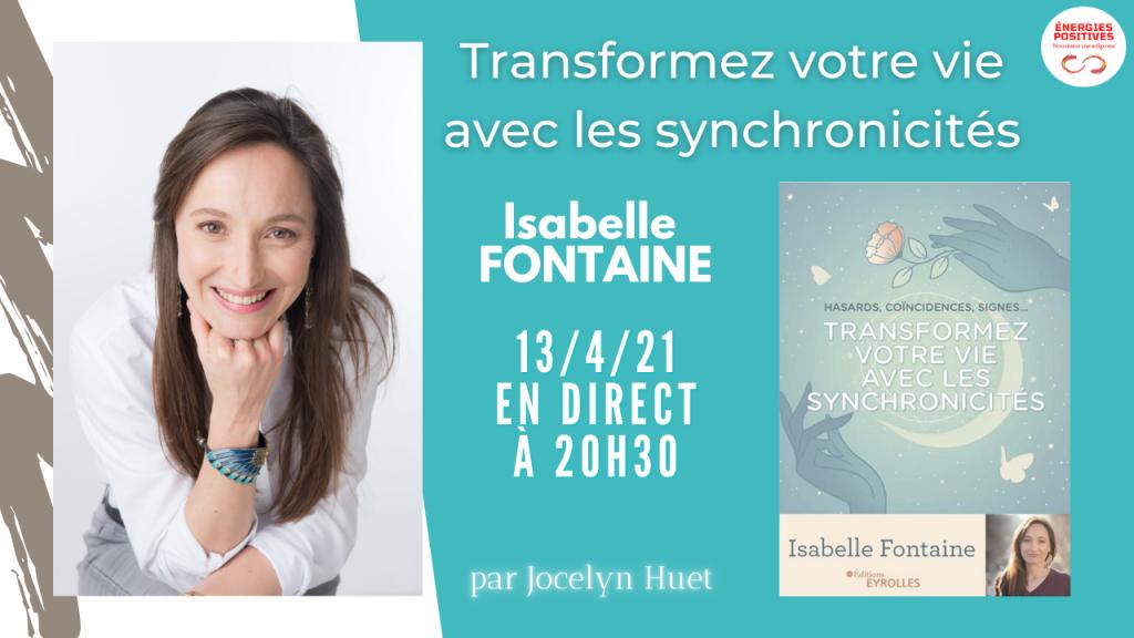 Synchronicités/ Isabelle Fontaine : interview en direct sur Energies Positives mardi 13 avril à 20h30