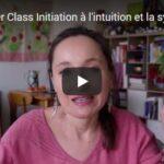 Vidéo : «Master class initiation à l'intuition et la synchronicité»