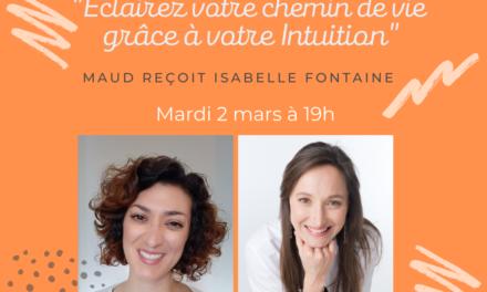 Web-conférence : «Eclairez votre chemin de vie grâce à votre intuition», mardi 2 mars 19h00
